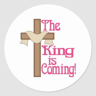 The King Is Coming Classic Round Sticker