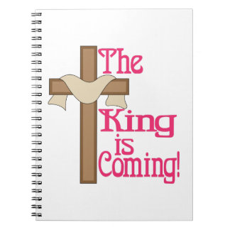 The King Is Coming Notebook