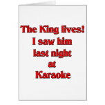 The King Lives Greeting Cards