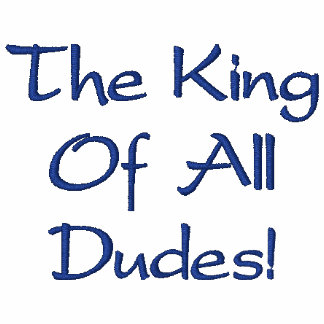 The King Of All Dudes Blue Embroidered Shirt