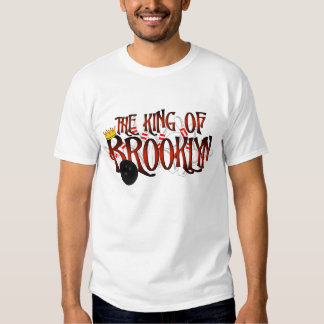 The King of Brooklyn T-Shirt