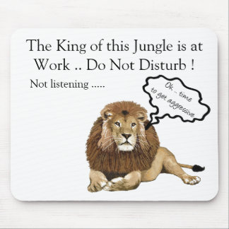 The King of this Jungle is at Work Mouse Mat