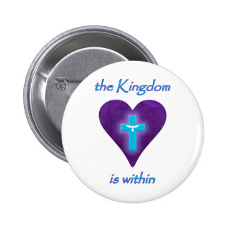 the Kingdom is within 2 Inch Round Button