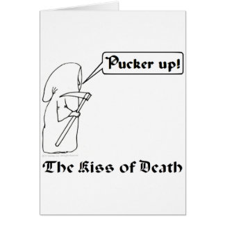 The Kiss of Death Card