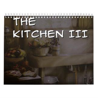 The Kitchen III Calendar