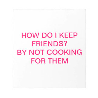 The kitchen is not always a girls' best friend note pad