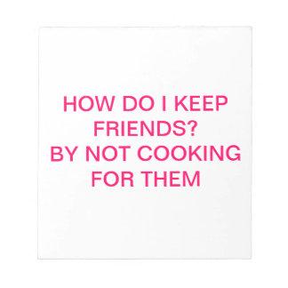 The kitchen is not always a girls' best friend notepad