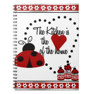 The Kitchen is the Heart of the Home Notebook