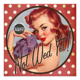 The Kitsch Bitsch Not Wed Yet Personalized Invitation