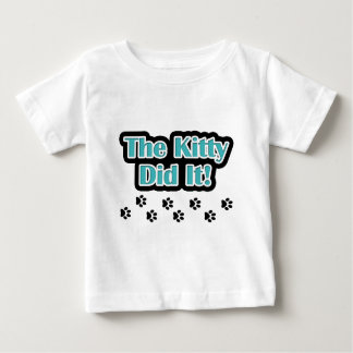 The Kitty Did It! Baby T-Shirt