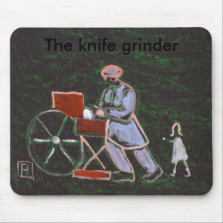 THE KNIFE GRINDER MOUSE PAD