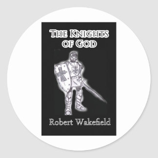 'The Knights of God' Classic Round Sticker