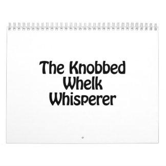 the knobbed whelk whisperer calendar