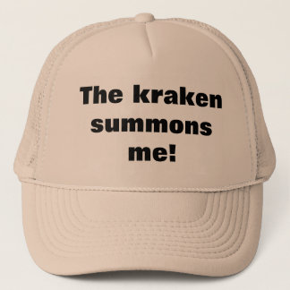 The kraken summons me trucker hat