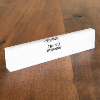 the krill whisperer desk name plates