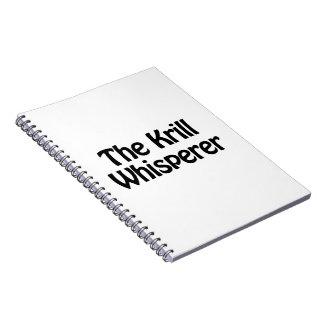 the krill whisperer note book