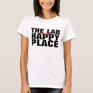 The Lab is my Happy Place T-shirt