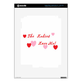 The Ladies Love Me Decals For iPad 3