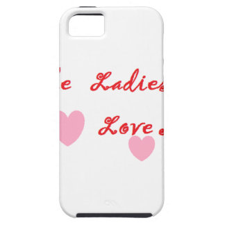 The Ladies Love Me iPhone 5 Cover