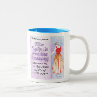 The Lady Is Not For Burning Two-Tone Coffee Mug