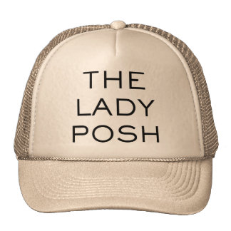 The Lady Posh Cap Trucker Hat