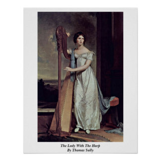 The Lady With The Harp By Thomas Sully Poster