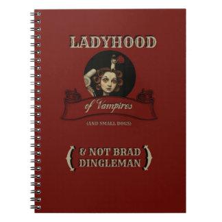 The LADYHOOD of VAMPIRES Notebook