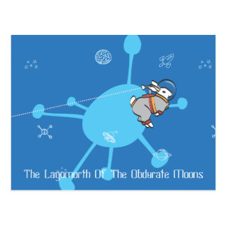 THE LAGOMORTH OF THE OBDURATE MOONS POST CARD