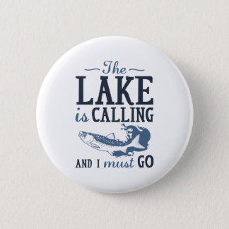 The Lake Is Calling Button