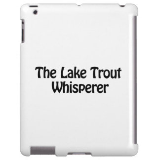 the lake trout whisperer