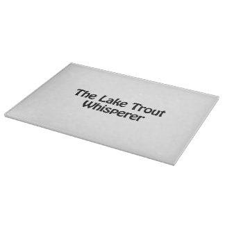 the lake trout whisperer cutting board