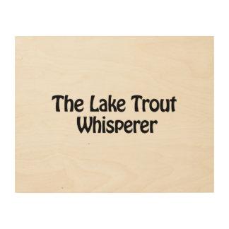 the lake trout whisperer wood wall art