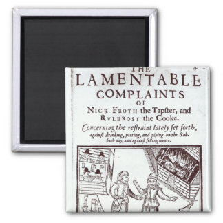 The Lamentable Complaints Magnet