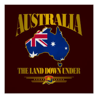 """""""The Land Down Under"""" Poster"""