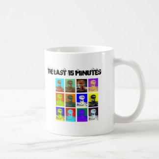 The Last 15 Minutes Coffee Mug