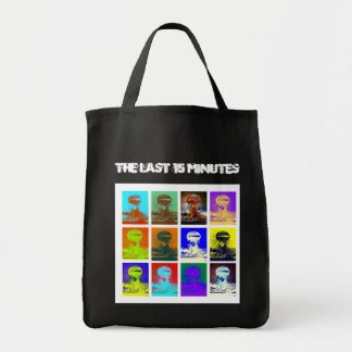 The Last 15 Minutes Tote Bag