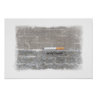The Last Cigarette Quit Smoking Willpower Print