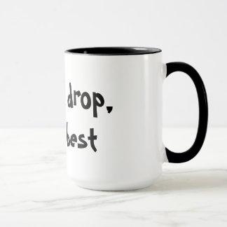 The last drop, coffee mug
