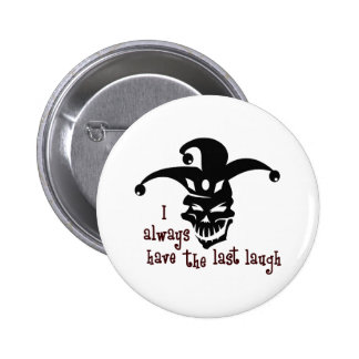 THE LAST LAUGH BUTTON