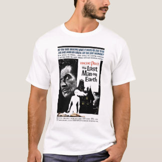 """The Last Man on Earth"" Tee Shirt"