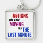 The Last Minute Key Chain