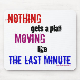 The Last Minute Mouse Pad