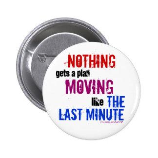 The Last Minute Pinback Button