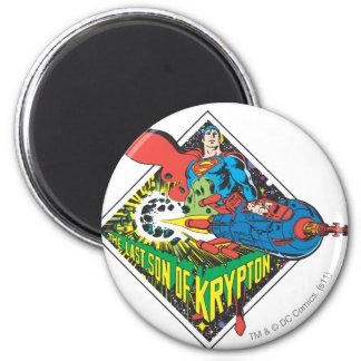 The Last Son of Krypton Refrigerator Magnet