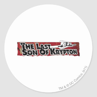 The last son of Krypton Round Sticker