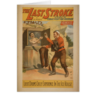 The Last Stroke Cuba s Fight for Freedom Greeting Card