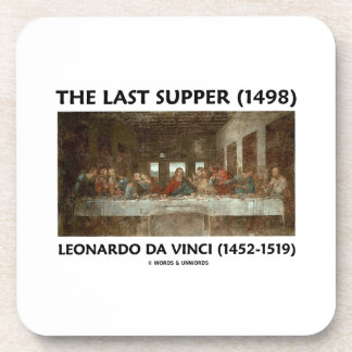 The Last Supper (1498) by Leonardo da Vinci Drink Coaster