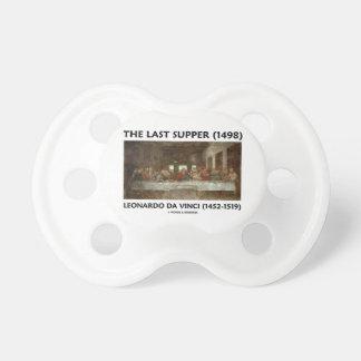 The Last Supper (1498) by Leonardo da Vinci Pacifier