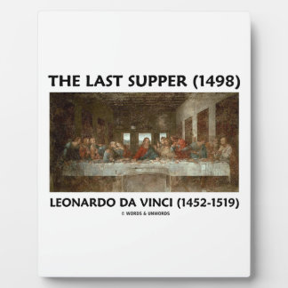 The Last Supper (1498) by Leonardo da Vinci Plaque