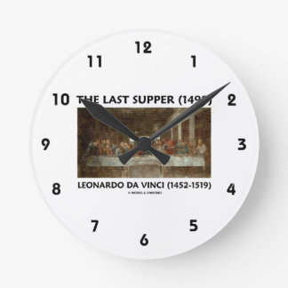 The Last Supper (1498) by Leonardo da Vinci Round Clock
